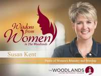 Wisdom from Women in The Woodlands: Meet Pastor Susan Kent