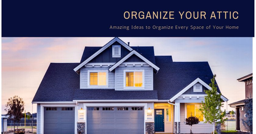 Organizing your attic