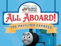 Just Announced: All Aboard The Pavilion Express w/ Thomas & Friends at The Children's Festival