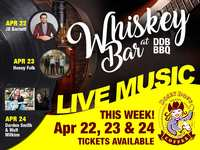 Live Music! Apr 22-24 - Dosey Doe Whiskey Bar