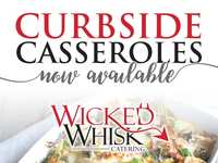 Wicked Whisk is Offering Curbside Catering To Go!