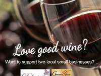 Love good wine? Want to support two local small businesses?