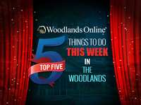 Top 5 Things to Do This Week in The Woodlands